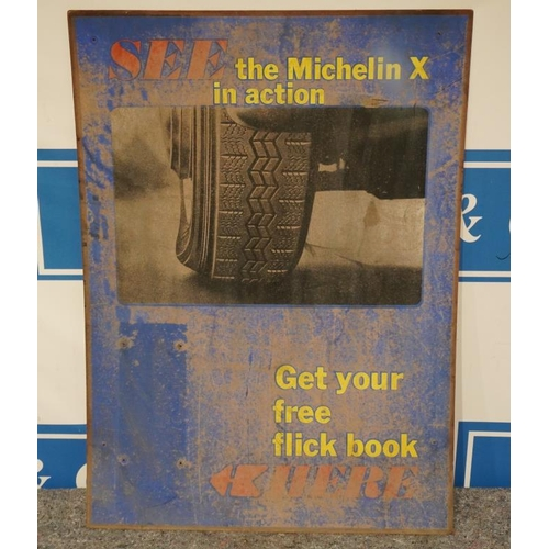 42 - Michelin X in action sign on board 30x41