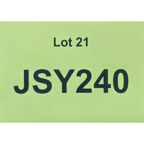 21 - JSY240 - a three digit Jersey JSY registration mark (purchaser must be ordinarily resident in Jersey...