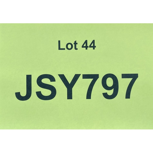 44 - JSY797 - a three digit Jersey JSY registration mark (purchaser must be ordinarily resident in Jersey...