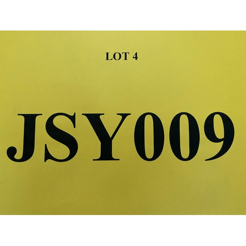 4 - JSY009 - a three digit Jersey JSY registration mark (purchaser must be ordinarily resident in Jersey...