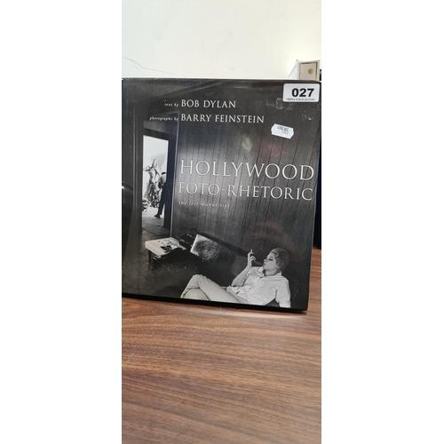 27 - Hollywood, Foto-rhetoric. The lost manuscript Text by bob Dylan....