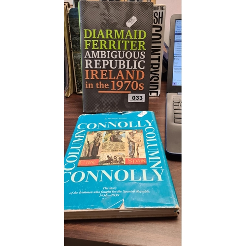 33 - Two Books, Connolly The story of the Irishmen who fought for the Spanish Republic 1936-1939 and Ambi...