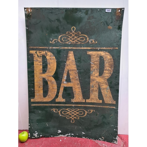 49 - Large Metal antique Bar sign. Great example.