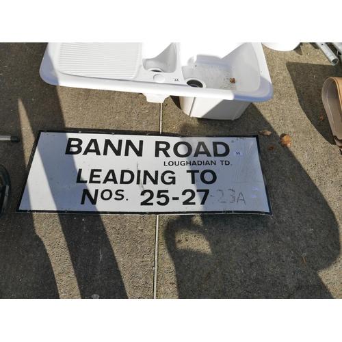 55 - BANN ROAD SIGN...