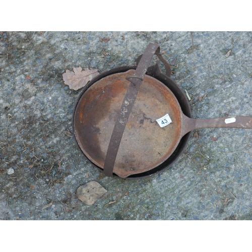 43 - CAST IRON PAN & GRIDDLE...