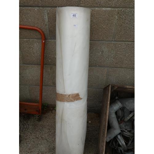 40 - ROLL OF PVC...