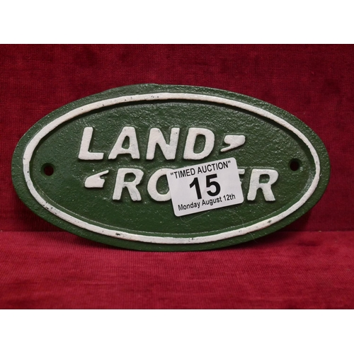 15 - LAND ROVER SIGN...