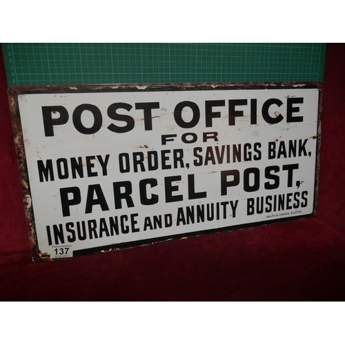 137 - POST OFFICE SIGN...
