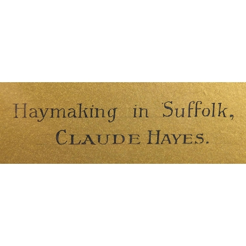 867 - Claude Hayes - Haymaking in Suffolk, watercolour, mounted and framed, 51cm x 33.5cm...