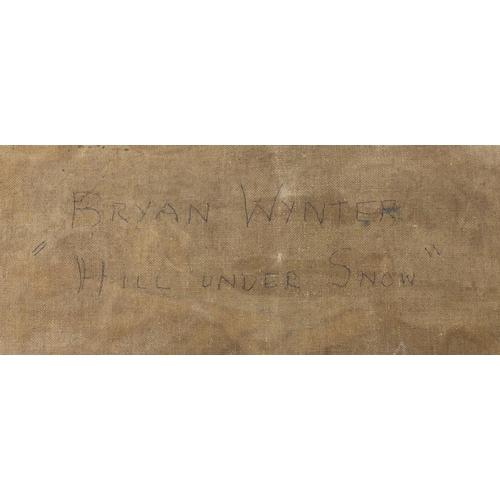 751 - Bryan Wynter - Hill under snow, oil on canvas for restoration, label verso, 55cm x 43cm (PROVENANCE:...