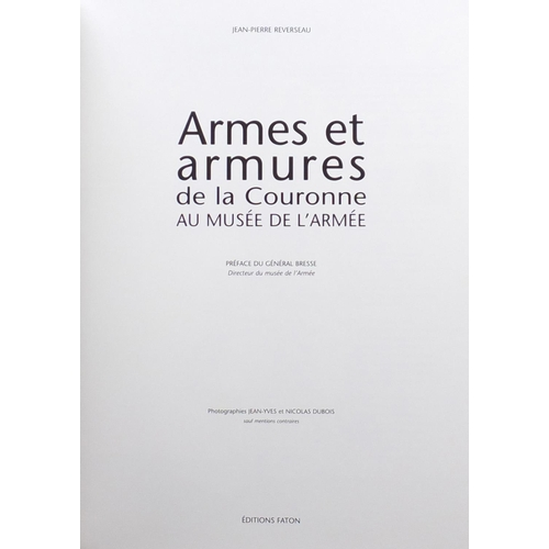 1268 - Five books relating to Musée de l'Armée, including one published Paris Hôtel des Invalides 1927 and ...