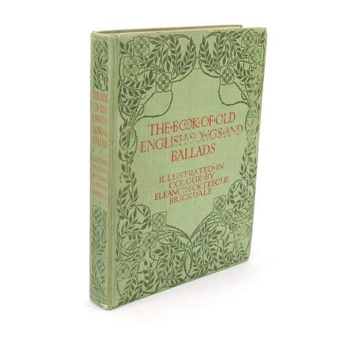 991 - The Books of Old English Songs and Ballads, hardback book with plates published Hodder & Stoughton...