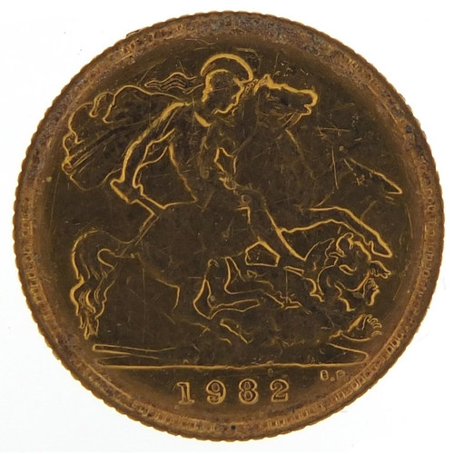 Elizabeth II 1982 gold half sovereign - this lot is sold without buyer's premium, the hammer price is the price you pay