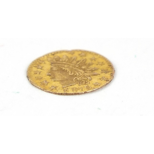 523 - United States of America 1875 gold California quarter dollar with small Indian head - this lot is so...