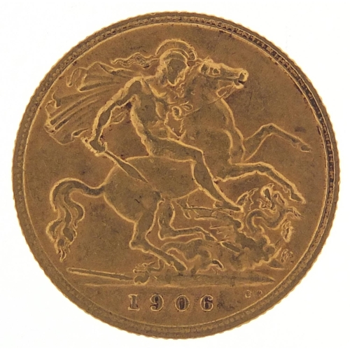 479 - Edward VII 1906 gold half sovereign - this lot is sold without buyer's premium, the hammer price is ...