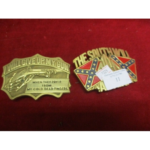 11 - 2 BELT BUCKLES - THE SOUTH WILL RISE AGAIN AND I WILL GIVE UP MY GUN...