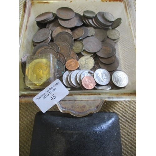 45 - DISH OF OLD COINS...