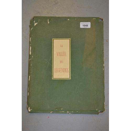 1048 - Folio volume, ' La Vallee des Legendes ', with various colour plates...