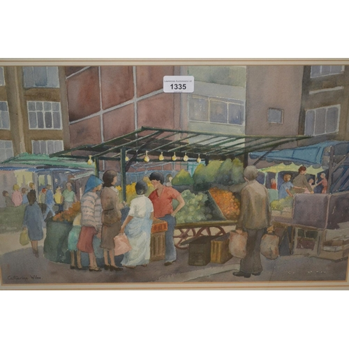 1335 - Caterine Wiles watercolour, Croydon Market , signed, 12ins x 19ins, framed with Mall gallery label v...