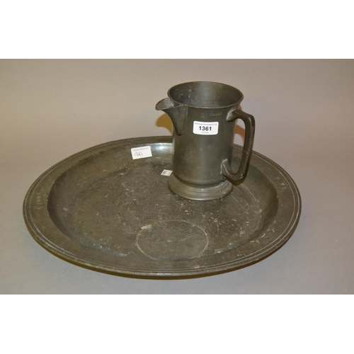 1361 - 18th Century London pewter circular charger together with a pewter quart jug...