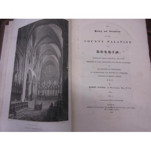 391 - Robert Surtees, Volume I, ' History and Antiquities of the County Palatine of Durham, 1816, one volu...