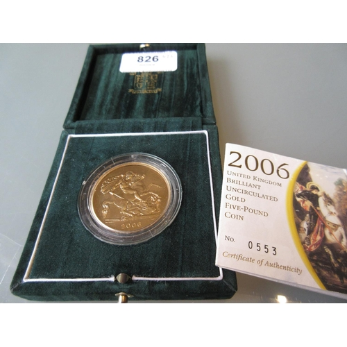826 - 2006 Proof five pound gold coin with certificate...