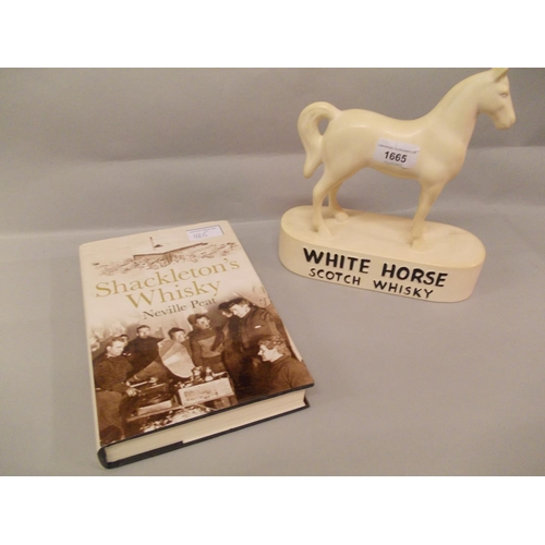 1665 - White Horse Scotch whisky advertising figure, together with one volume ' Shackleton's Whisky ' by Ne...