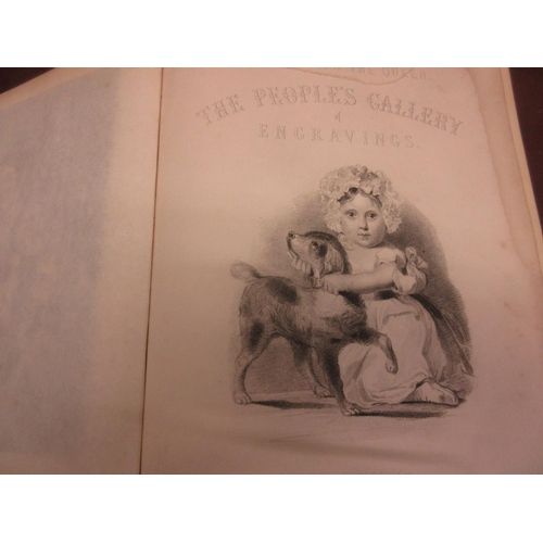 403 - One volume, ' Peoples Gallery ' containing over sixty engravings, thirty of which are topographical,...