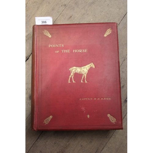 306 - Captain M. Horace Hayes, one volume ' Points of the Horse ', Second Edition, published Thacker & Com...