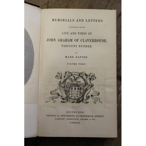 307 - Three volumes, ' Memorials and Letters Illustrative of the Life and Times of John Graham of Claverho...