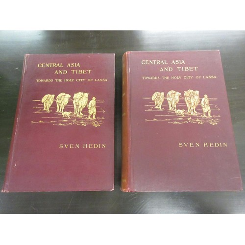 336 - Ten travel volumes including: two volumes ' Central Asia and Tibet, 1903 ' by Sven Hedin, two volume...
