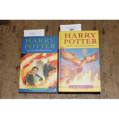 394 - J.K. Rowling, ' Harry Potter and the Half Blood Prince ' and another, ' The Order of the Phoenix ', ...