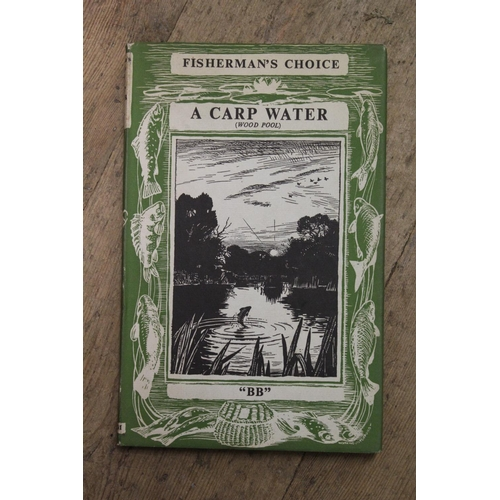411 - One volume, ' Fisherman's Choice, A Carp Water (Wood Pool) by BB, decorations by D.J. Watkins, Pitch...