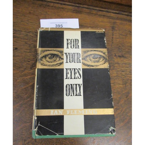 395 - Ian Fleming, ' For Your Eyes Only ', with dust jacket, issued by The Book Club, and another Ian Flem...