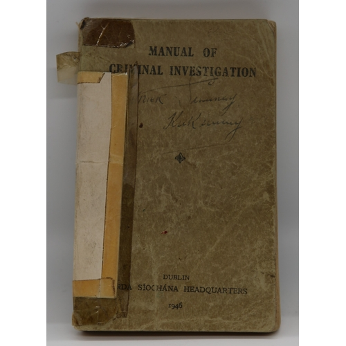 14 - Manual of Criminal Investigation; Garda Siochana Headquarters, Dublin 1946; card bound with black de...
