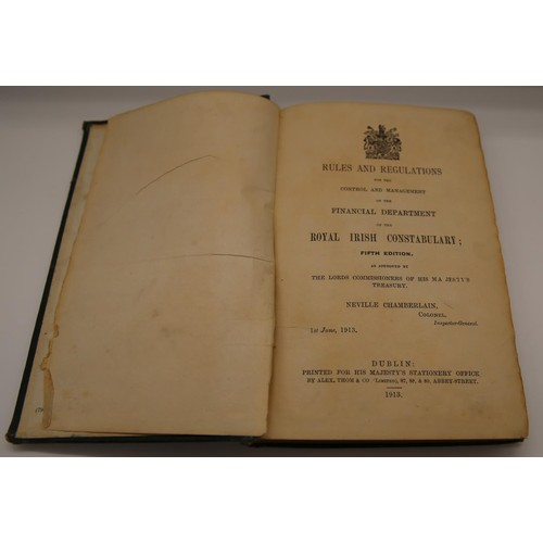 7 - Rules & Regualtions for the Control & Management of the Royal Irish Constabulary; approved by Navill...