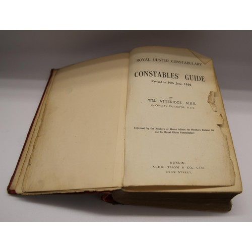 10 - Atteridge, WM.; Royal Ulster Constabulary Constables' Guide revised 30th June 1936; published Alex. ...