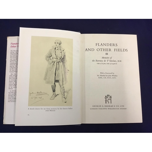 28 - 1st Edition of 'Flanders and other Fields' by Baroness De T'Serclaes MM, published 1964 with dust ja...