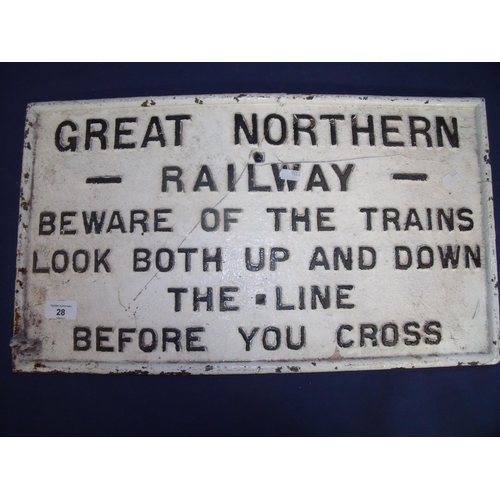 28 - Cast metal Great Northern Railway 'Beware Of The Trains Look Both Up And Down The Line Before You Cr...