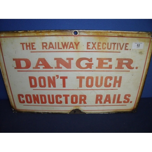 52 - Enamel Railway Executive Danger sign (51cm x 32cm)...