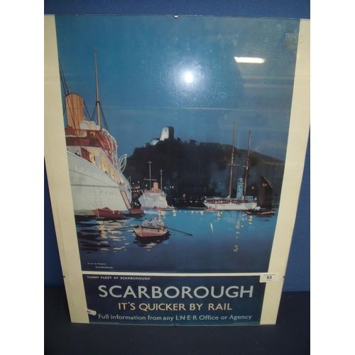 53 - A mounted copy of a Scarborough railway poster...