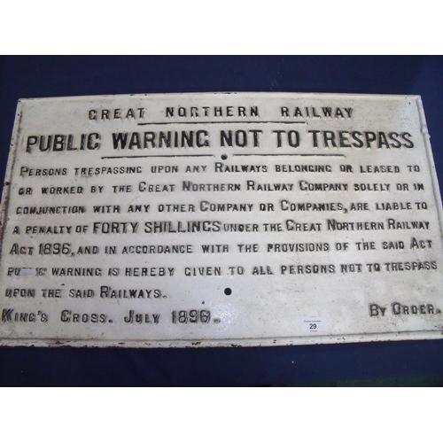 57 - Rectangular cast metal Great Northern Railway 'Trespass' notice King Cross July 1896 (41cm x 71cm)...
