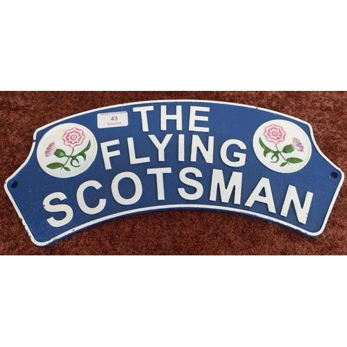 43 - Cast metal Flying Scotsman sign (width 40cm)...