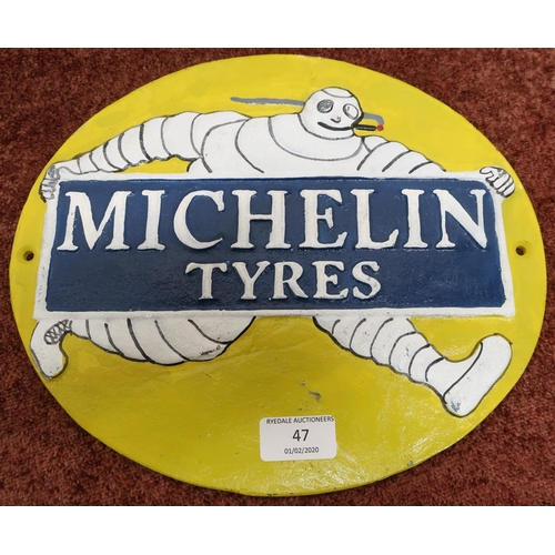 47 - Reproduction cast metal oval Michelin Tyres sign (29cm x 25.5cm)...