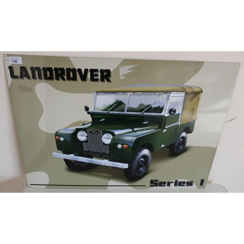 136 - Reproduction Land Rover advertising metal sign (70cm x 50cm)...