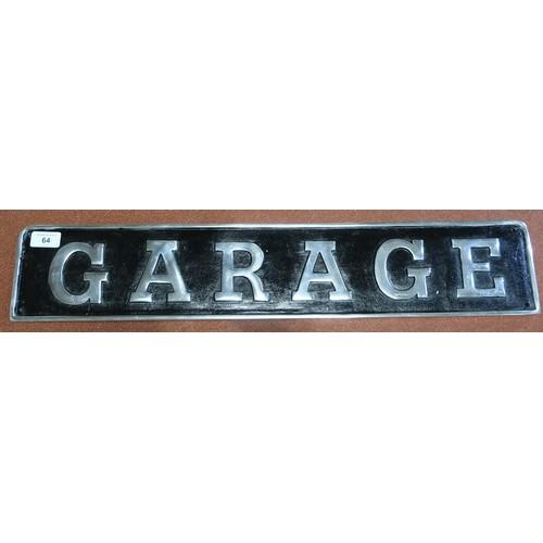 64 - Aluminium rectangular garage wall sign (68cm x 13cm)...