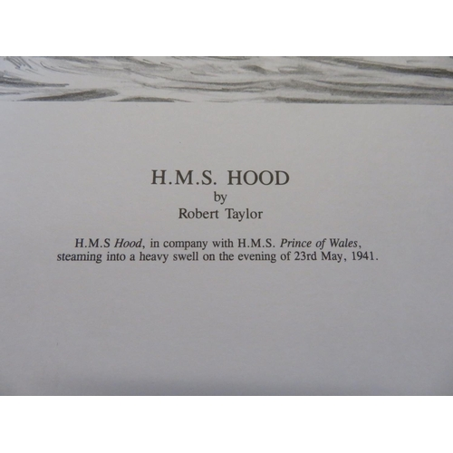 51 - Robert Taylor, HMS Hood, ltd. ed. print of pencil sketch 240/250, signed by the artist and Ted Brigg...