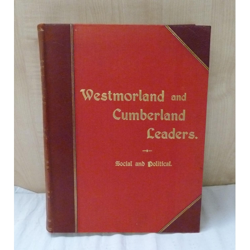 17 - <strong>GASKELL ERNEST. </strong>Westmorland & Cumberland Leaders. Port. plates. Quarto. O...