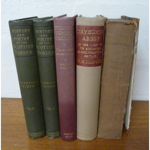 238 - <strong>VEITCH PROFESSOR.</strong>History & Poetry of the Scottish Border. 2 vols. O...