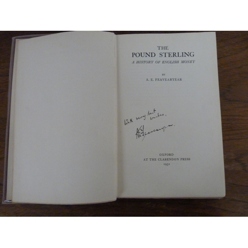 31 - <strong>FEAVEARYEAR A. E.</strong>The Pound Sterling, A History of English Money. Orig. ...